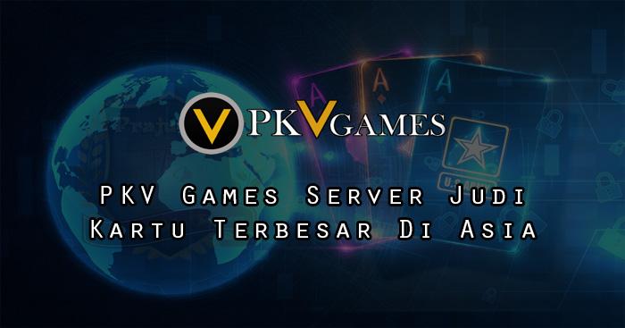 Bermain Judi Pada Server PKV Memiliki Banyak Keuntungan